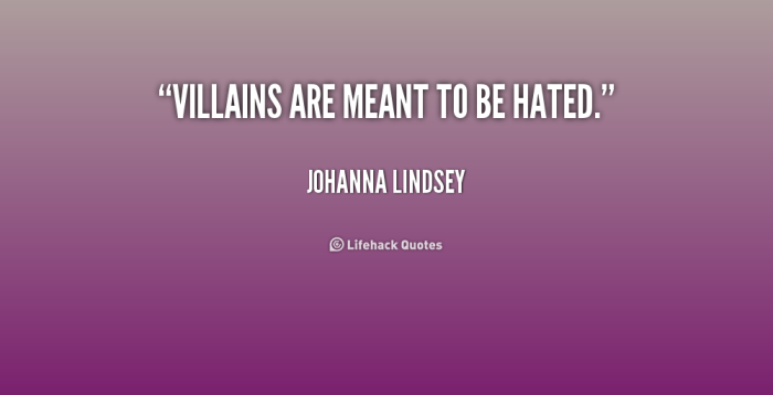 quote-Johanna-Lindsey-villains-are-meant-to-be-hated-197447